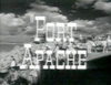 Fortapache001